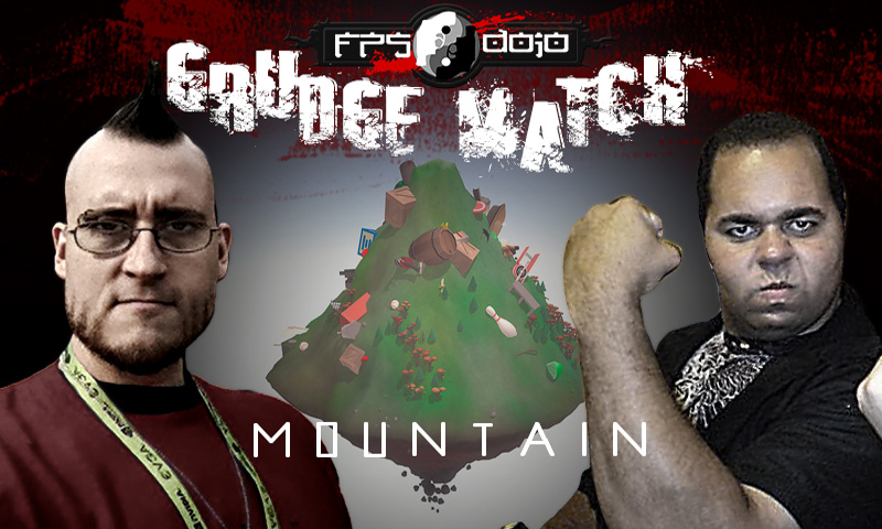 Grudge Match 03: Mountain