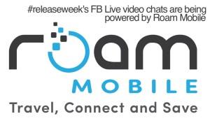Roam Mobile - sponsor of Frank Horvat's #releaseweek FB Live video chats
