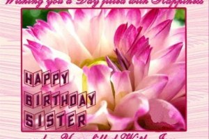 Best Birthday Sms For Sister