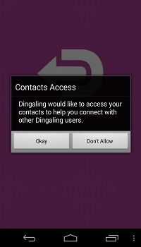 Setup Dingaling app on your Android device.