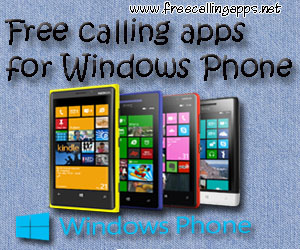 Free calling apps for Windows phone.
