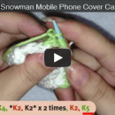 Snowman mobile phone cover part 3