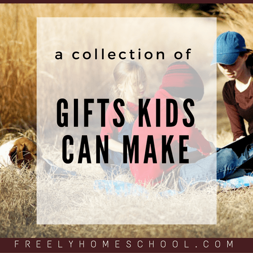 Here is a Collection of Gifts that Kids Can Make