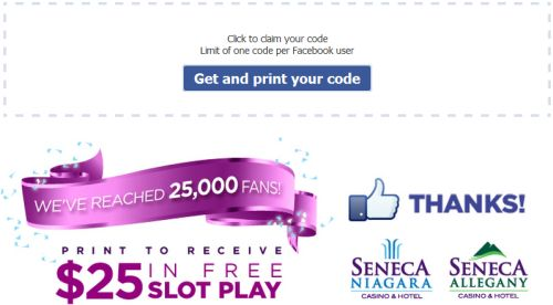 Free $25 in Free Slot Play at Seneca Niagara Casino & Hotel or Seneca Allegany Casino & Hotel via Facebook - Ages 21+