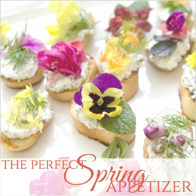 Art of Gracious Entertaining   The Perfect Spring Appetizer