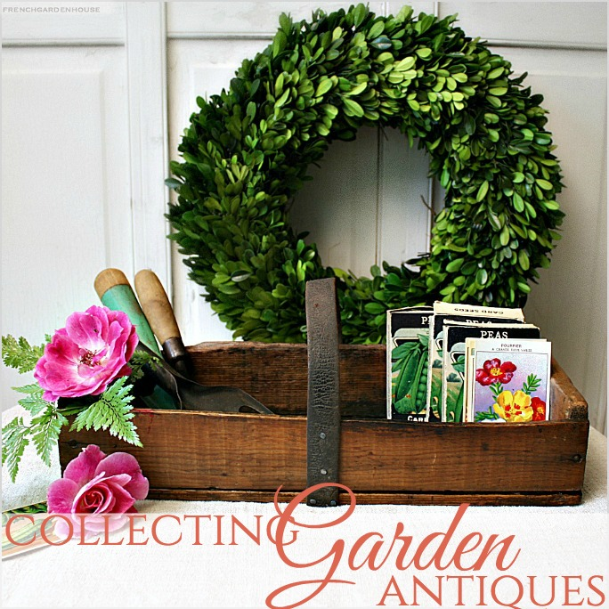 Collecting | Top 6 Garden Antiques