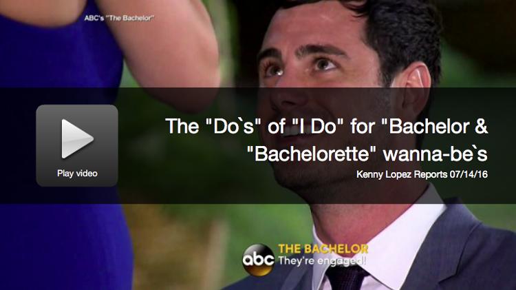 The 'Do's' Of 'I Do' For 'Bachelor' & 'Bachelorette' Wannabes