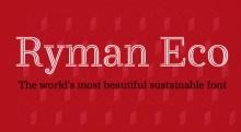 Ryman Eco - Beautiful Sustainable Free Font