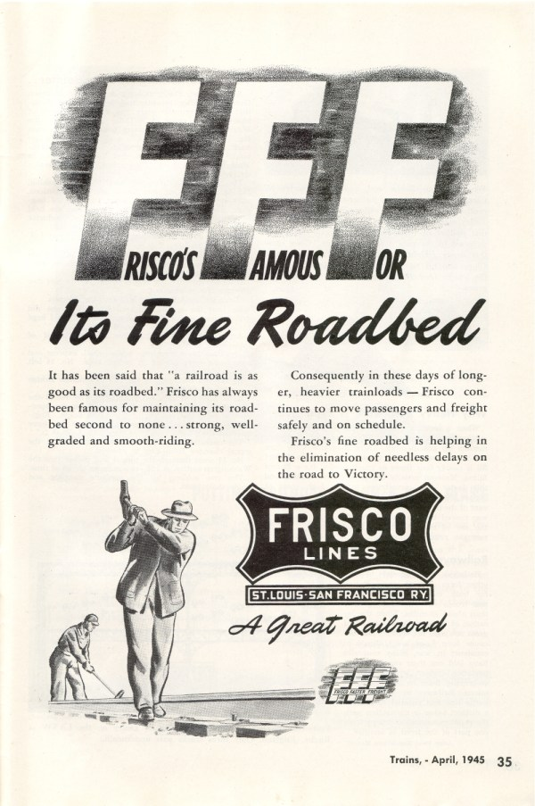 Frisco's Famous for its Fine Roadbed