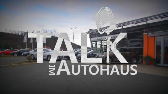 Talk im Autohaus