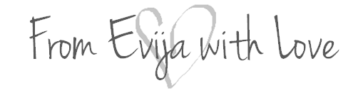 From Evija with Love SIGNATURE NEW