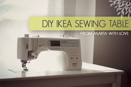 DIY IKEA Sewing Table Tutorial from Marta with Love Tutorials