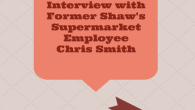 Interview with Shaw's SupermarketChrisSmith