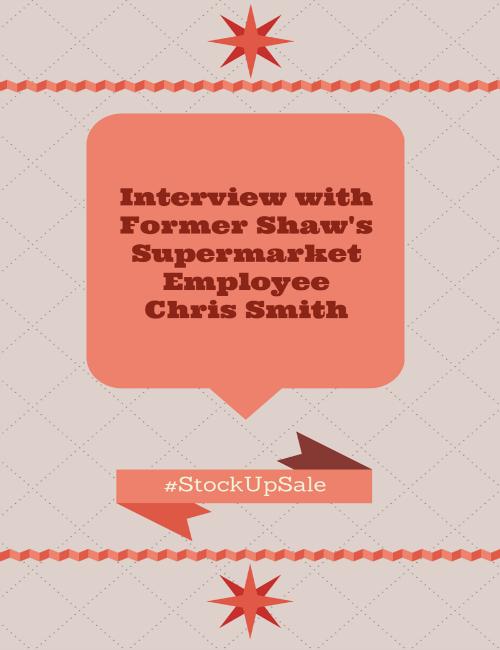 Interview with Shaw's SupermarketChrisSmith