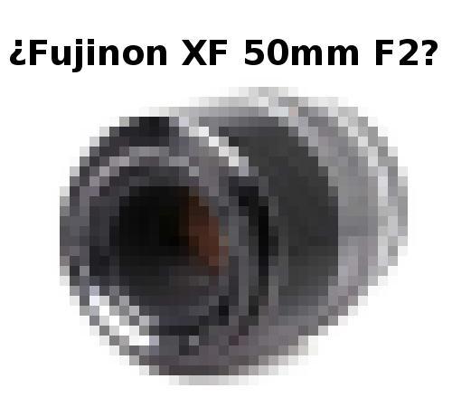 Rumor de un Fujinon XF 50mm F2.