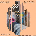"""Image is two faded pairs of shoes against an orange background. Text reads: """"But when will our shoes matter?"""""""