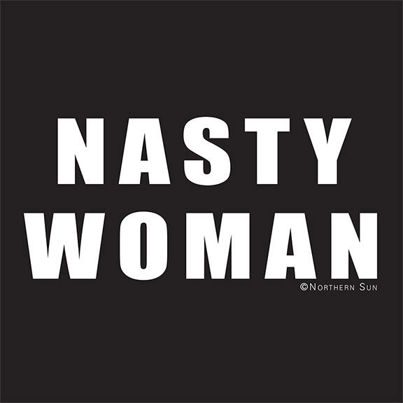 Nasty Woman T-Shirt