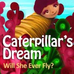 Caterpillar's Dream