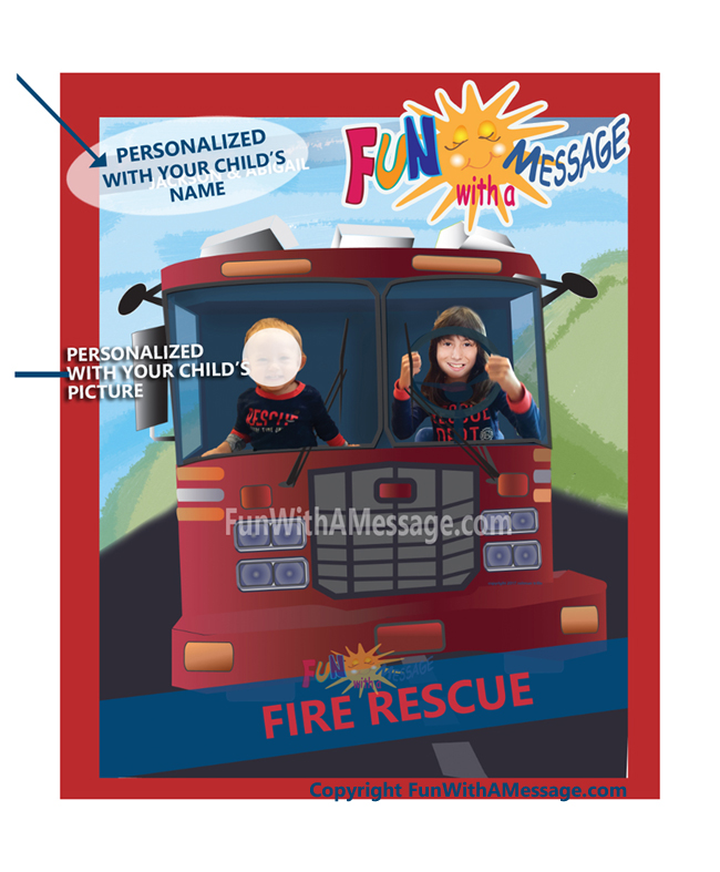FUN WITH A MESSAGE PERSONALIZED FIRE ENGINE POSTER