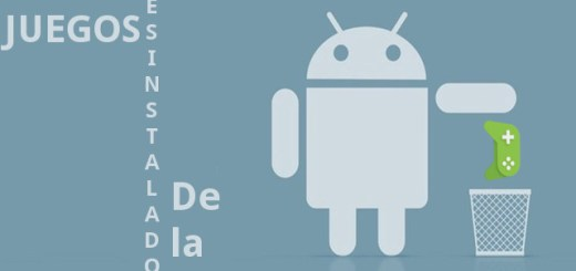 juegos desinstalados en Android