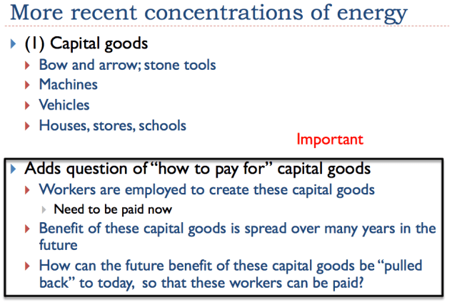 Slide 11. Capital goods-- more recent examples of concentrations of energy
