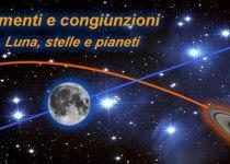 Allineamenti e congiunzioni di Luna, stelle e pianeti del mese di Luglio 2012