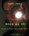 Poster del corto thriller Sólo el CD de 2005.