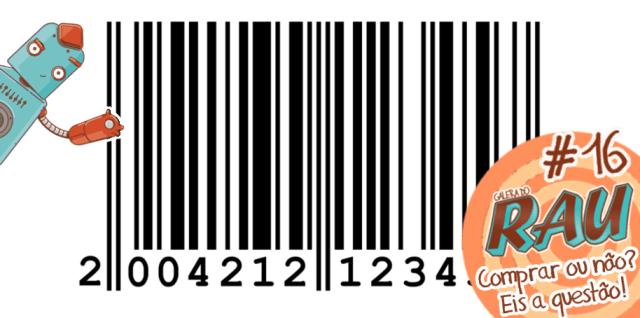 Galera do RAU #16 – Comprar ou não? Eis a questão!