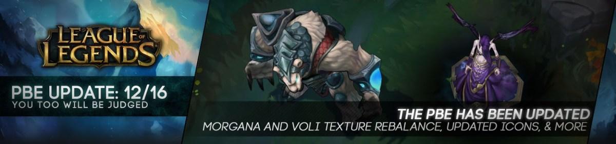 16/12 PBE Update: Morgana και Volibear Texture Rebalance, Update στα Summoner Icons και άλλα