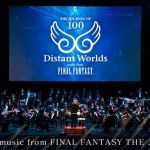 『Distant Worlds: music from FINAL FANTASY THE JOURNEY OF 100』スクエニe-STOREにて先行抽選予約がスタート
