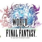 『ワールドオブFF』『SAOホロウ・リアリゼーション』『ベルセルク無双』など今週発売の新作ゲームソフト一覧