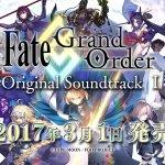 『Fate/Grand Order』オリジナルサントラ発売告知CMが公開!