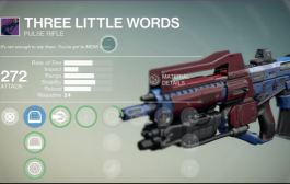 Destiny: The Dark Below – How To Get Three Little Words Legendary Pulse Rifle Guide and Details