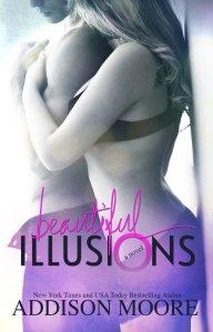 BEAUTIFUL ILLUSIONS BY ADDISON MORE