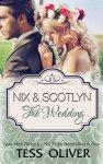 Nix & Scotlyn The Wedding