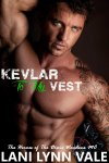 kevlar to my vest