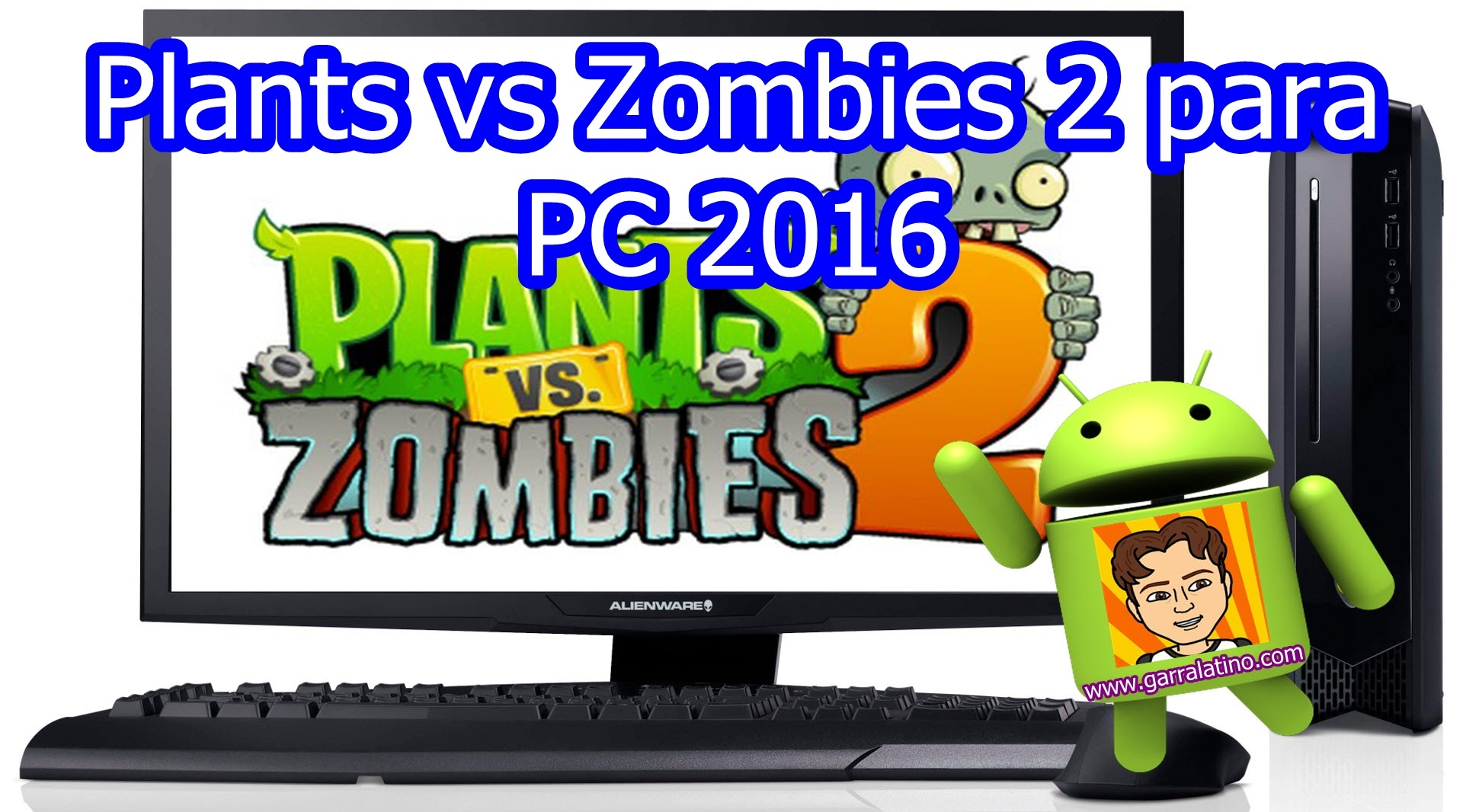 Plants vs Zombies 2 PC 2016