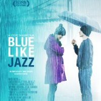 Christian Movie Establishment vs. Blue Like Jazz? Three Perspectives
