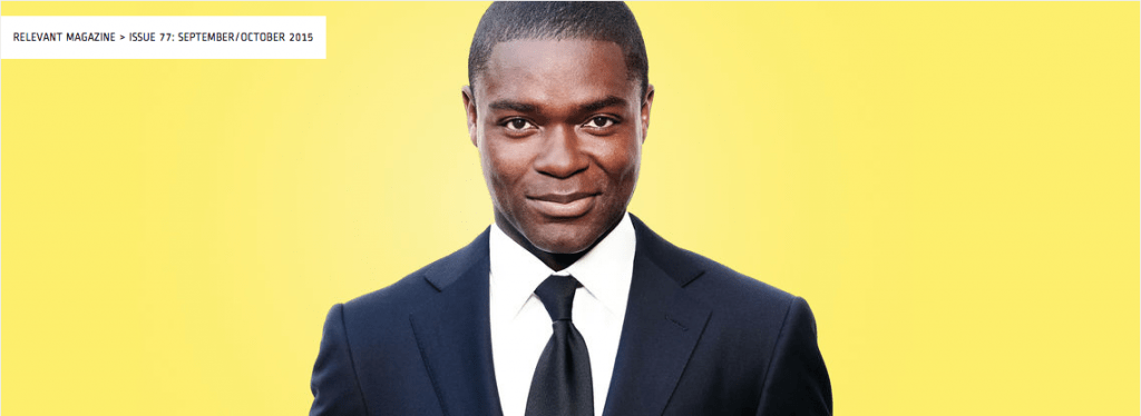 David Oyelowo on Why Christians Can't Abandon Hollywood, by Tyler Huckabee in Relevant