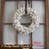 Burlap Bubble Wreath Tutorial & Window Repurpose