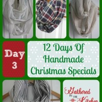 12 Days Of Handmade Christmas Specials: Day 3 - Infinity Scarves