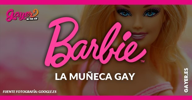 BARBIE LA MUÑECA GAY