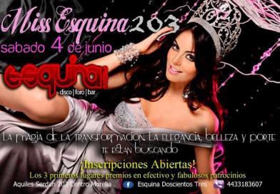Miss Esquina 203 – Morelia