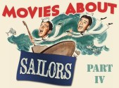 Maritime Monday for September 23rd, 2013: Movies About Sailors, Part IV; The Navy Comes Through