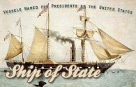 Maritime Monday for February 18th, 2014: Ship of State; Vessels Named for Presidents of the United States