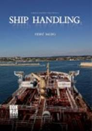 Ship Handling by Hervé Baudu