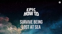 WATCH: How to Survive a Shipwreck – EPIC HOW TO