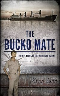 The Bucko Mate: Twenty Years in the Merchant Marine