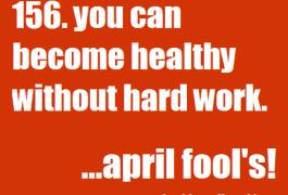 Your Health is No April Fool's Joke