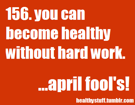 Your Health is No April Fool's Joke